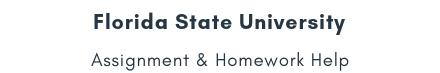 Florida State University Assignment &Homework Help